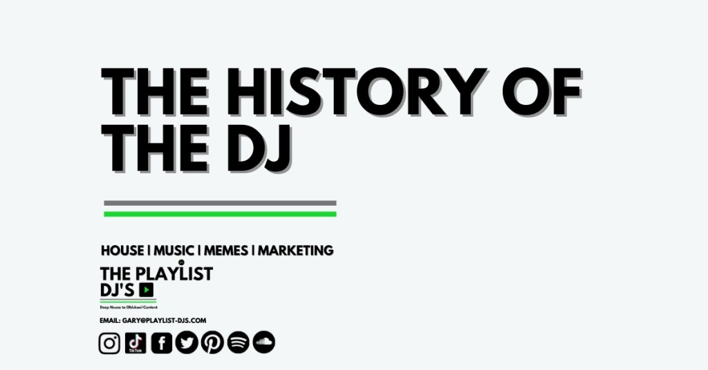 The History of The DJ